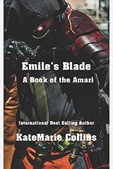 Emile's Blade: A Book of the Amari Paperback