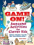 Game On! Awesome Activities for Clever Kids (Dover Children's Activity Books)