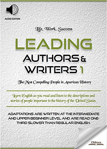 Leading Authors & Writers 1 - AUDIO EDITION: Biographies of Famous and Influential Americans for English Learners, Children(Kids) and Young Adults (English Edition)