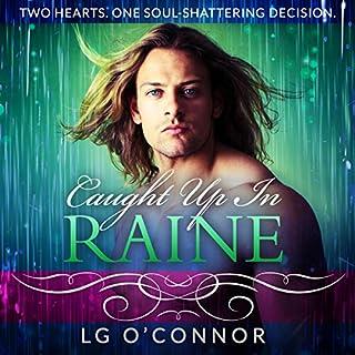 Caught Up in Raine audiobook cover art