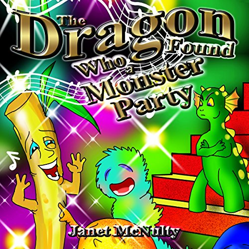 The Dragon Who Found a Monster Party audiobook cover art
