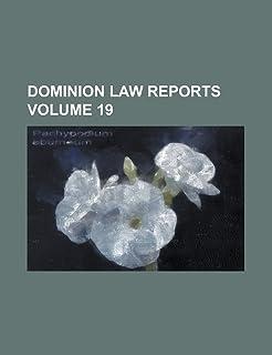 Dominion Law Reports Volume 19
