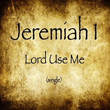 Lord Use Me (feat. Devin Adkins) - Single