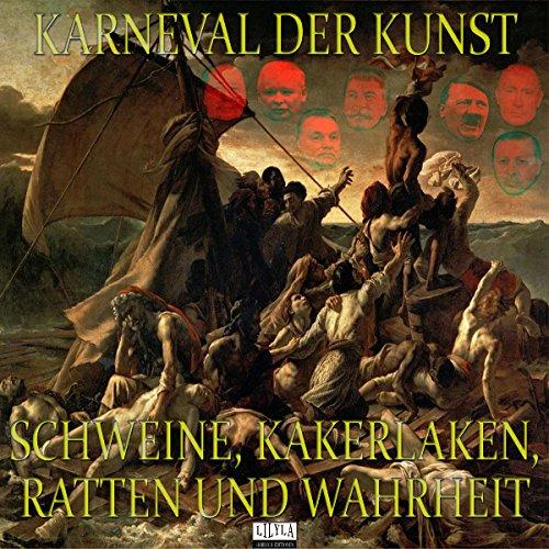 Schweine, Kakerlaken, Ratten und Wahrheit audiobook cover art