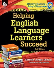 Helping English Language Learners Succeed (Effective Teaching in Today's Classroom)