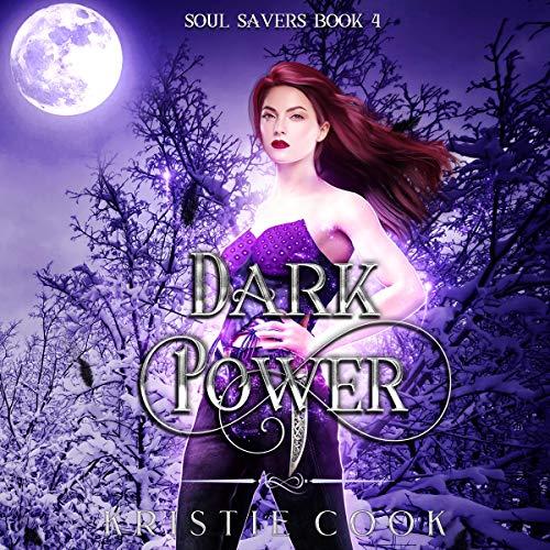 Dark Power Audiobook By Kristie Cook cover art