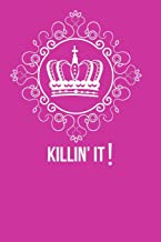 Killin' it: A daily journal for the daily Dominators