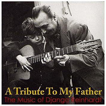 Tribute to My Father: The Music of Django Reinhardt