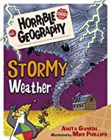Stormy Weather (Horrible Geography) by Anita Ganeri(2015-12-03)