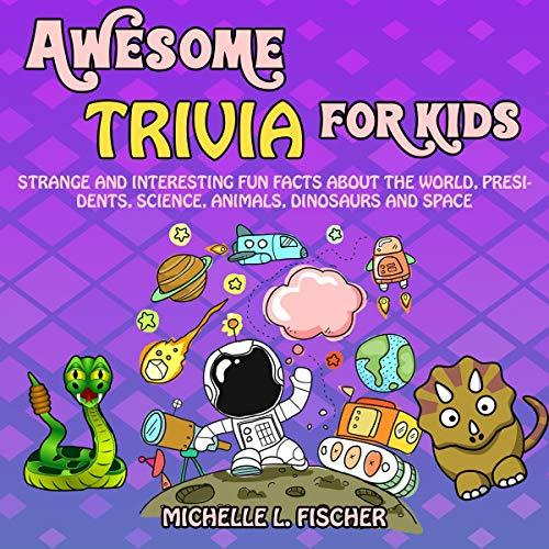 Awesome Trivia for Kids audiobook cover art