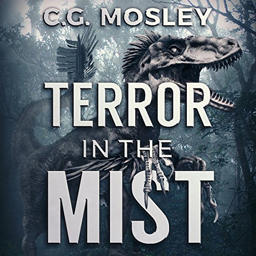 Terror in the Mist     Island in the Mist, Book 3              By:                                                                                                                                 C.G. Mosley                               Narrated by:                                                                                                                                 Robert Keesecker                      Length: 7 hrs and 39 mins     7 ratings     Overall 4.6