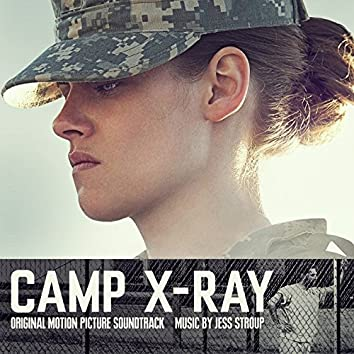 Camp X-Ray (Original Motion Picture Soundtrack)