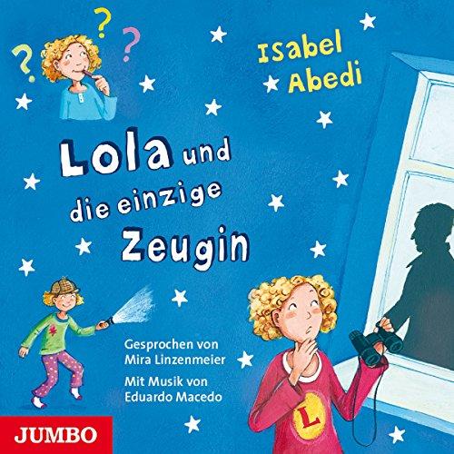 Lola und die einzige Zeugin (Lola 9) Titelbild