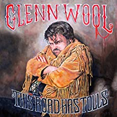 Glenn Wool - This Road Has Tolls