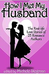 How I Met My Husband Kindle Edition