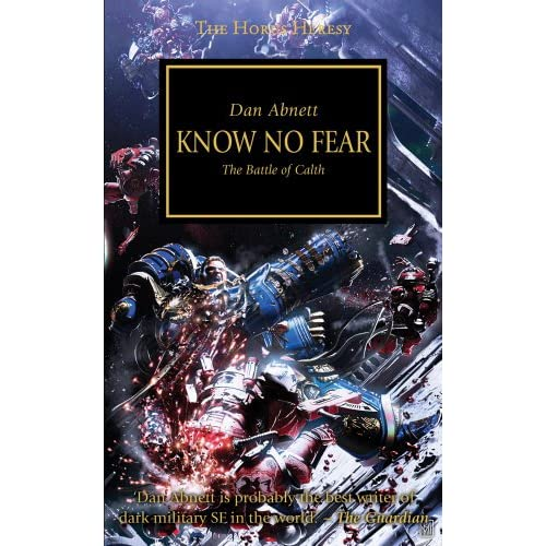 Know No Fear: The Battle of Calth: Volume 19