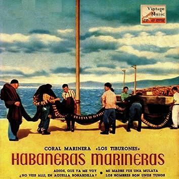 """Vintage World Nº 74 - EPs Collectors, """"Habaneras Marineras"""" Costa Brava"""