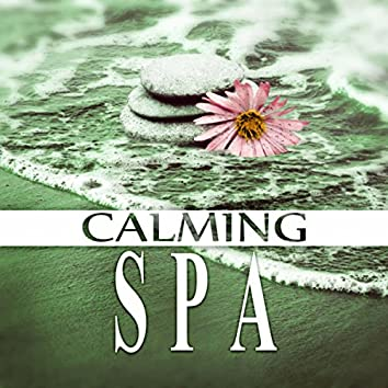 Calming Spa – New Age Music, Meditation Music, Sounds of Nature, Spa Music, Peaceful Music