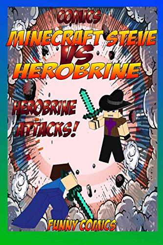 Comics: Minecraft Steve Vs Herobrine - Herobrine Attacks! (Herobrine, Minecraft ebooks, Diary, funny comics, Comics for kids, comic books Book 1) (English Edition)