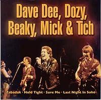 Dave Dee, Dozy, Beaky, Mick...