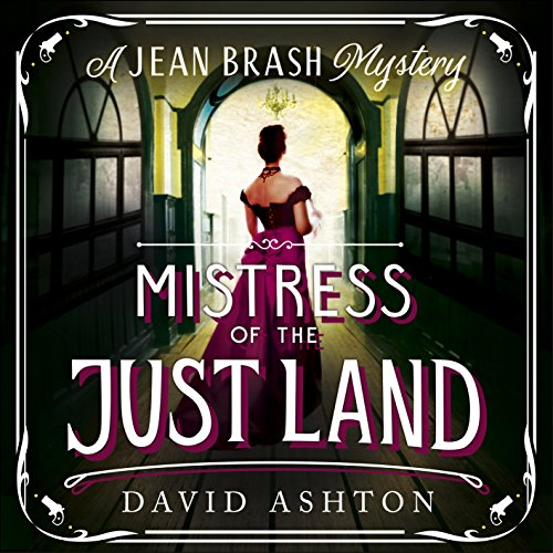 Mistress of the Just Land audiobook cover art