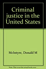 Criminal justice in the United States Paperback