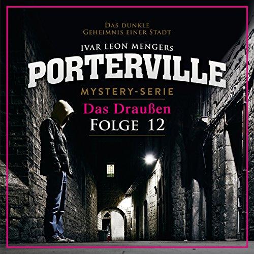 Das Draußen (Porterville 12) Titelbild