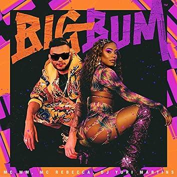 Big Bum