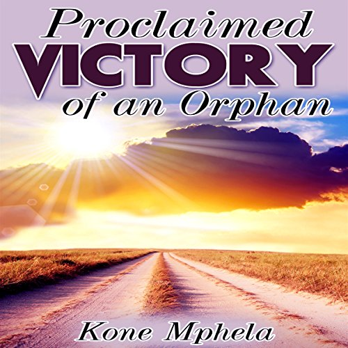 Proclaimed Victory of an Orphan cover art