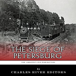 The Greatest Civil War Battles: The Siege of Petersburg cover art