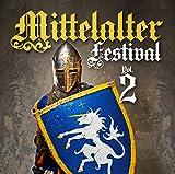 Mittelalter Festival Vol. 2