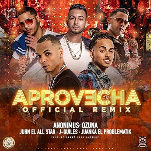 Anonimus feat. Ozuna, Juanka El Problematik, Juhn El All Star & Justin Quiles