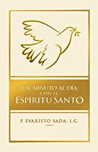 Un minuto al día con el Espíritu Santo (Spanish Edition)