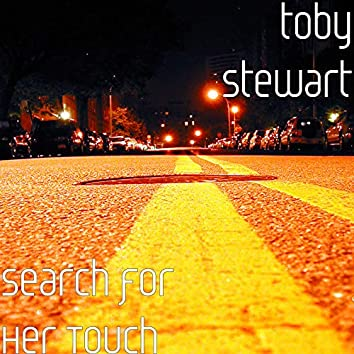 Search for Her Touch