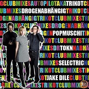 Drogenabhängig (Club Mixes)