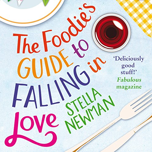 The Foodie's Guide to Falling in Love audiobook cover art