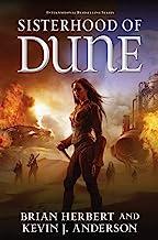 Sisterhood of Dune: Book One of the Schools of Dune Trilogy (Great Schools of Dune 1)