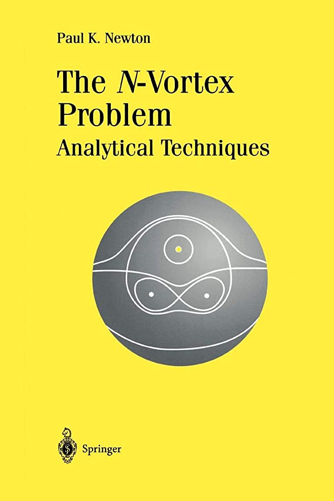 面白い団結アイロニーThe N-Vortex Problem: Analytical Techniques (Applied Mathematical Sciences)