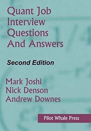 Quant Job Interview Questions And Answers (second Edition) Pdf
