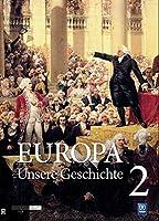 Europa - Unsere Geschichte: Band 2 Neuzeit bis 1815