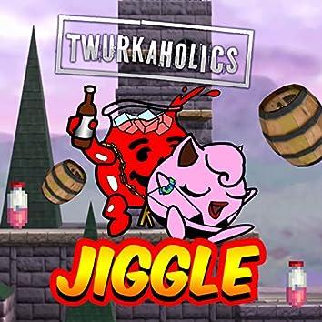 Jiggle (Twurkaholics Anthem) Single