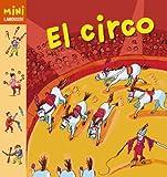 El Circo (Mini Larousse (larousse))