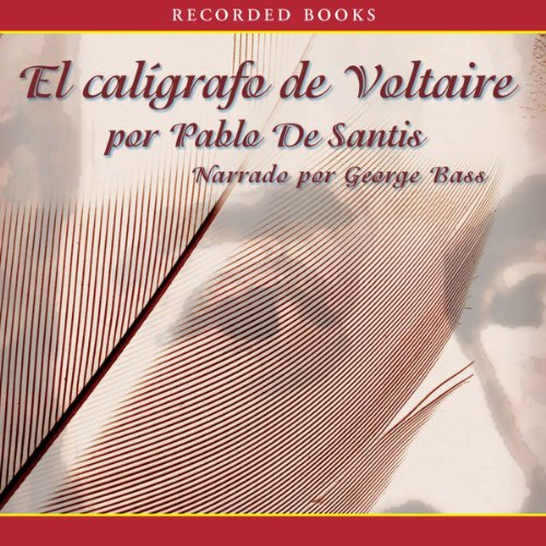El Caligrafo de Voltaire [The Calligrapher of Voltaire] audiobook cover art