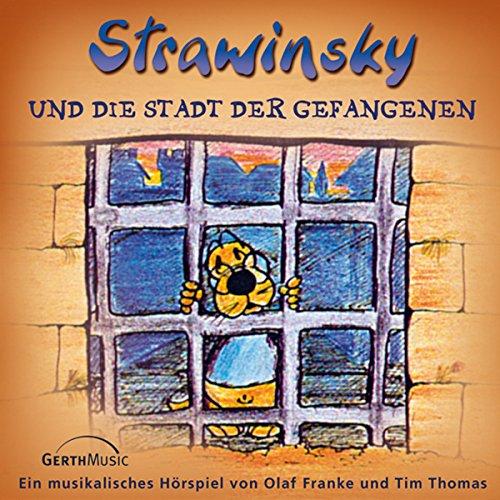 Strawinsky und die Stadt der Gefangenen audiobook cover art