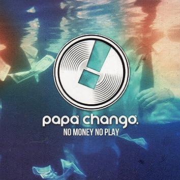 No Money No Play