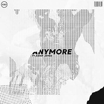 Anymore (feat. Aidan James)