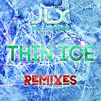 Thin Ice (Remixes)