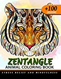 100+ Zentangle Animal Coloring Book for Adults: Design For Relaxation of Animals (Lion, Tiger, Elephant, Giraffe, Alpaca, Fox, wolf and Friend)