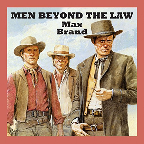 Men Beyond the Law audiobook cover art