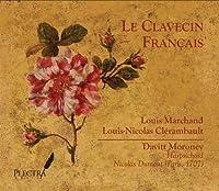 Le Clavecin Francais: Marchand & Clerambault by Davitt Moroney